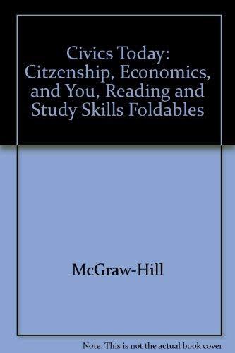 9780078451812: Civics Today: Citzenship, Economics, and You, Reading and Study Skills Foldables