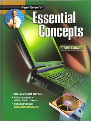 9780078454509: Peter Norton's Introduction to Computers Fifth Edition,  Essential Concepts, Student Edition