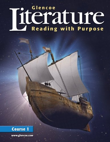 9780078454769: Glencoe Literature: Reading with Purpose, Course One, Student Edition