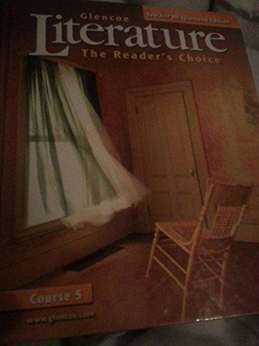 9780078454912: Glencoe Literature the Reader's Choice, Course 5 (Teacher Wraparound Edition)