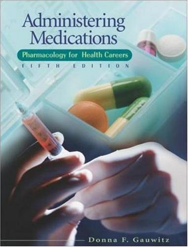 9780078455056: Administering Medications