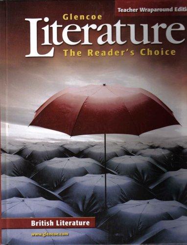 Literature: The Reader's Choice, British Literature (Teacher Wraparound Edition): Wilhelm, ...