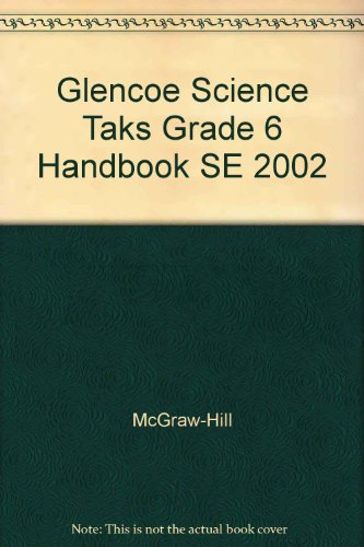 9780078456091: Glencoe Science Taks Grade 6 Handbook SE 2002