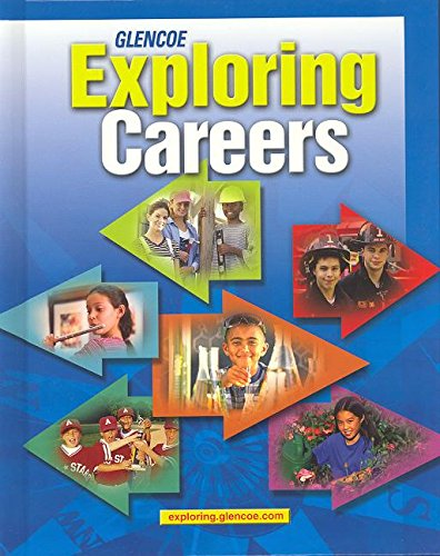 9780078456442: Exploring Careers, Student Edition