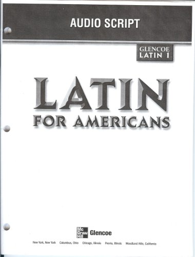 Latin for Americans Level 1: Audio Script: Glencoe / McGraw-Hill