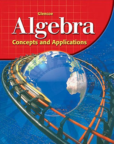 9780078457715: Glencoe Algebra: Concepts and Applications, Student Edition