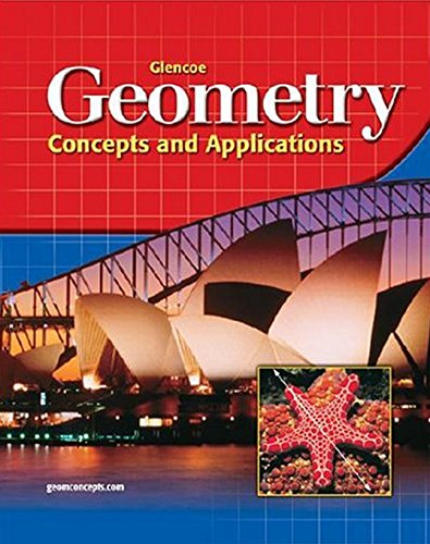 9780078457739: Glencoe Geometry: Concepts and Applications, Student Edition