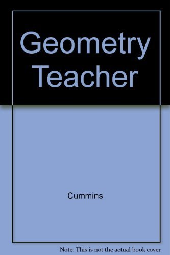 Geometry Concepts and Applications: Teachers Wraparound Edition: Cummins