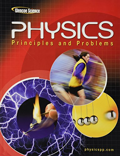 9780078458132: Glencoe Physics: Principles & Problems, Student Edition (PHYSICS:PRINC AND PROBLEMS)