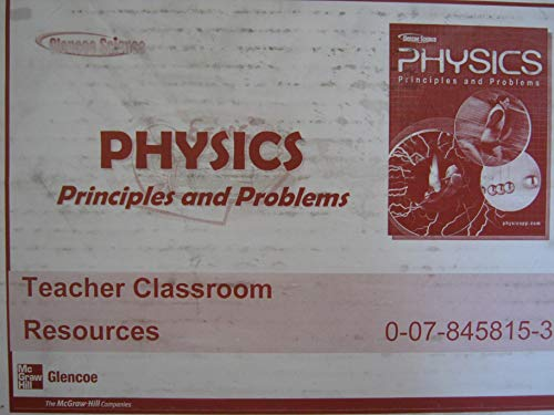 9780078458156: Physics Principles and Problems Classroom Resources
