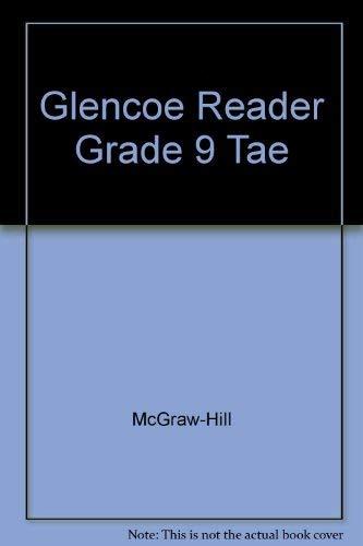 9780078459184: Glencoe Reader Grade 9 Tae