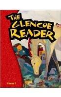 Glencoe Literature : The Glencoe Reader Course 2 Grade 7: McGraw-Hill Staff
