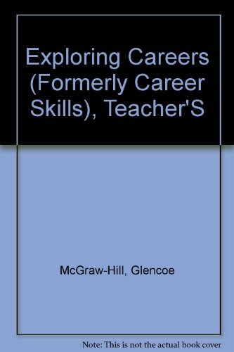 9780078460494: Exploring Careers: Teachers Annotated Edition