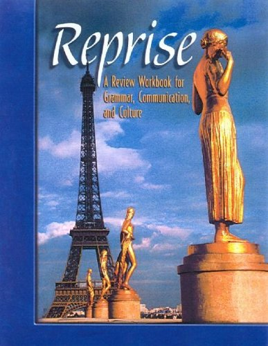 9780078460531: Reprise: A Review Workbook for Grammar, Communication, and Culture, Student Text: A Reivew Workbook for Grammar, Communication, and Culture