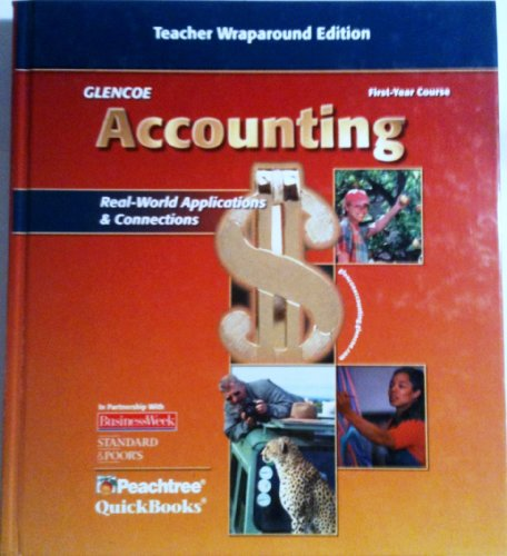 9780078460975: Accounting: Real World Applications and Connections, First Year: Teachers Wraparound Edition (Glencoe Accounting:)