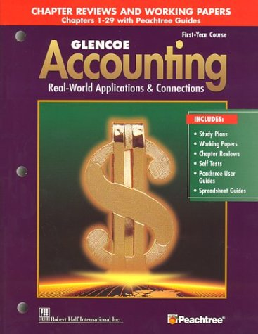 9780078460982: Glencoe Accounting First Year Course Chapter Reviews and Working Papers Chapters 1-29 with Peachtree Guides