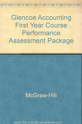 9780078461378: Glencoe Accounting First Year Course Performance Assessment Package