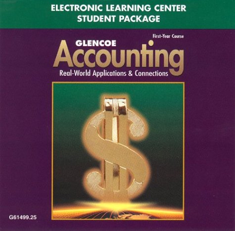 9780078461491: Glencoe Accounting First Year Course Electronic Learning Center Student Package