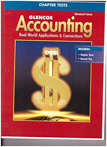 9780078461972: Glencoe Accounting Advanced Course Chapter Tests