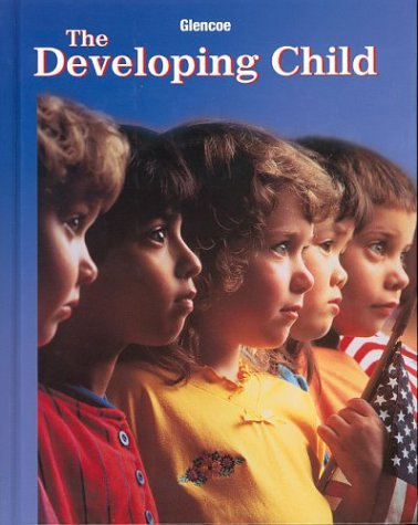 9780078462566: The Developing Child, Student Edition (9th Edition)