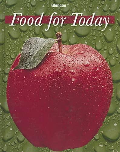 Food for Today: Glencoe McGraw-Hill Staff;