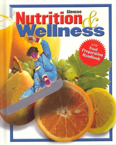 9780078463327: Nutrition & Wellness, Student Edition