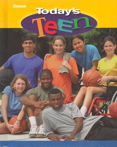9780078463693: Today's Teen, Student Edition
