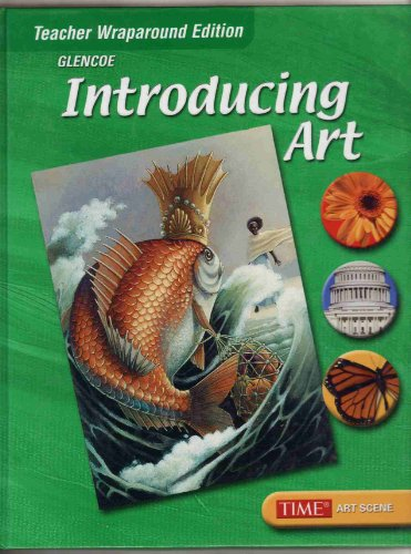 9780078465048: Introducing Art