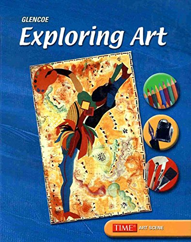 Exploring Art, Student Edition 9780078465147 Art is for all students! Our middle school art program: Introducing Art (thematic approach); Exploring Art (media approach); and Underst