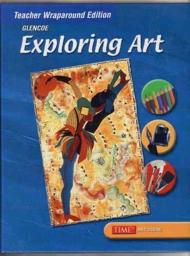 9780078465192: Exploring Art: Teachers Wraparound Edition