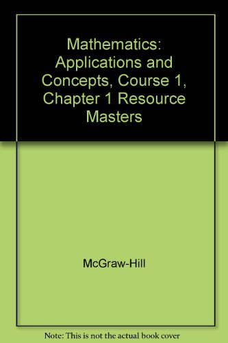 9780078465451: Mathematics: Applications and Concepts, Course 1, Chapter 1 Resource Masters