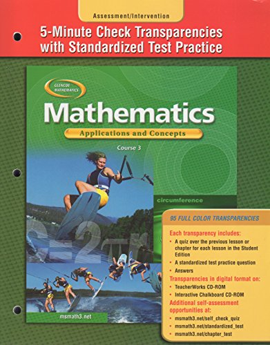 9780078465482: 5 Minute Check Transparencies with Standardized Test Practice (Mathematics Applications and Concepts Course 3)