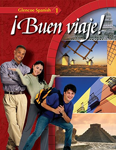 Glencoe Spanish ?Buen viaje! Level 1, Student: McGraw-Hill