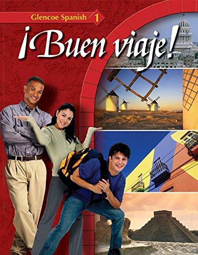 9780078465703: ¡Buen viaje! Level 1, Student Edition (GLENCOE SPANISH) (Spanish Edition)