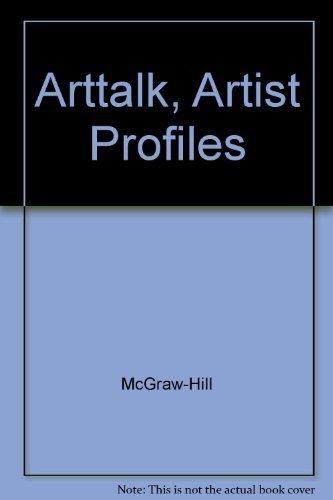 9780078466533: ArtTalk, Artist Profiles