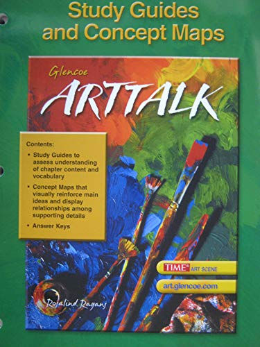 9780078466595: ArtTalk, Study Guides and Concept Maps