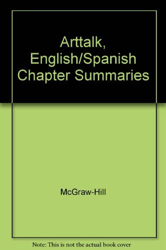 9780078521850: ArtTalk, English/Spanish Chapter Summaries