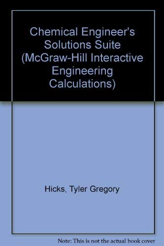 9780078528989: Chemical Engineer's Solutions Suite (McGraw-Hill Interactive Engineering Calculations)