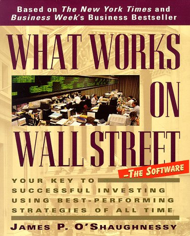 9780078566448: What Works on Wall Street: A Guide to the Best-Performing Investment Strategies of all Time