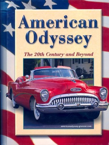 9780078600173: American Odyssey: The 20th Century and Beyond
