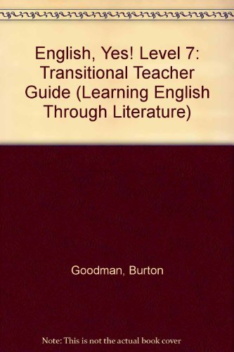 9780078600326: English, Yes! Transitional- Teacher's Guides (Learning English Through Literature)