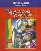 9780078600395: Glencoe Keyboarding Connections: Projects and Applications Office 2000 Student Guide