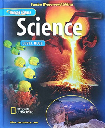 9780078600449: Glencoe Science: Lvl Blue, Teachers Wraparound Edition