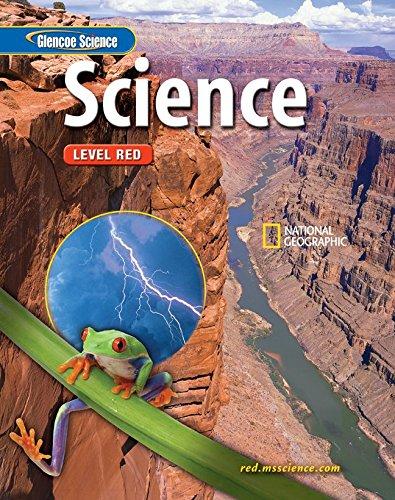 Glencoe Science: Level Red, Student Edition (INTEGRATED SCIENCE): Biggs, Alton; Daniel, Lucy; Jr., ...