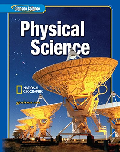9780078600517: Physical Science, Student Edition (Glencoe Science)