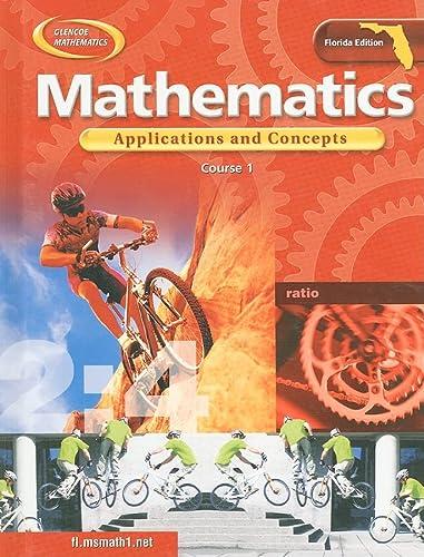 9780078600593: Glencoe Mathematics: Applications and Concepts Course 1 (Florida Edition)