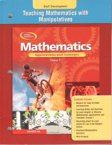 9780078600821: Teaching Mathematics with Manipulatives Mathematics:applications and Concepts 2004, Course 1