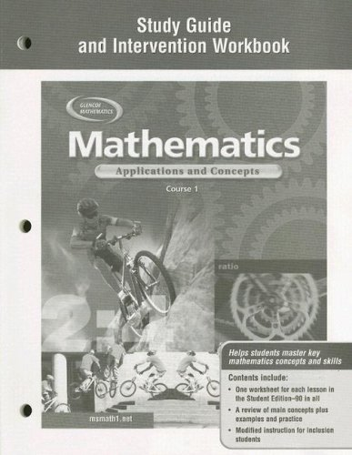 9780078600852: Mathematics: Applications and Concepts, Course 1, Study Guide and Intervention Workbook