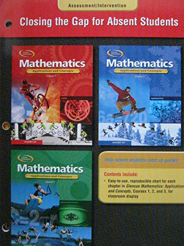 9780078600968: Closing the Gap for Absent Students (Mathematics: Applications and Concepts, Courses 1, 2, and 3)
