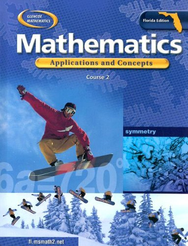9780078601033: Glencoe Mathematics: Applications and Concepts - Course 2 (Florida Edition)